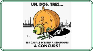 UN, DOS, TRES… ELS CASALS D'ESTIU A ESPLUGUES A CONCURS?